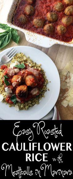 2 Minute Prep Easy Roasted Cauliflower Rice with Meatballs in Marinara