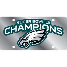 Philadelphia Eagles Super Bowl LII Champions Logo Acrylic Laser Cut License  Plate 1c99395a0