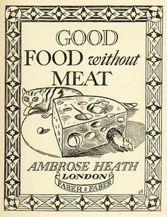 Title page from Good Food Without Meat by Ambrose Heath (1940). Illustration by Edward Bawden.
