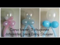 Decoracion de Globos ( 3 diferentes Chupones) Baby Shower - YouTube