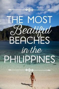 """10 Most Beautiful Beaches in the Philippines -- 6/10 :)   (The missing """"u"""" makes me cringe though.)"""