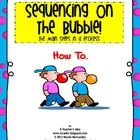 $ Sequencing on The Bubble! The Main Steps in a Process! How to... process, games, school, perfect game, main step, sequenc, bubbles