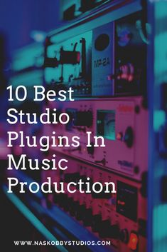 10 Best Studio Plugins In Music Production - Nas Kobby Studios Your Music, Music Love, New Music, Music Bulletin Boards, Simple Character, Piano Teaching, Contortion, Music Production, Elementary Music