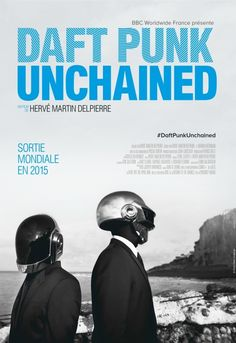 Daft Punk Unchained (2015) Documentary about the entire career of Daft Punk, from their start in early 90's with their first group called Darlin', until their grammy awards in 2014. We learn how the artists have built their music, their image and all aspects of their inspiration *****