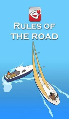 Rules of the Road - #sail #yachting #yachtmaster #boat #rules #navigation #skipper #col #regs #marine #IRPCS #ISAF #RYA #ship #sailing #boating #rules #collision #iglimpse.co.uk