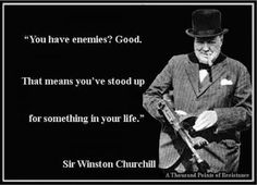 Winston Churchill's Most Kick Butt Quotes pics) Winston Churchill, Churchill Quotes, Great Quotes, Quotes To Live By, Inspirational Quotes, Amazing Quotes, Motivational, Fabulous Quotes, Funny Famous Quotes