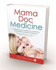 Mama Doc on Your Bookshelf | Seattle's Child- parent review of Wendy Sue Swanson, of Seattle Children's Hospital