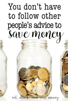 You don't have to follow other people's advice to save money. Make your own plan to save money so you can be truly motivated. Find more money saving tips here.