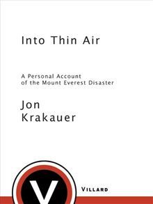 When Jon Krakauer reached the summit of Mt. Everest in the early afternoon of May 10,1996, he hadn