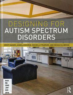 Designing for Autism Spectrum Disorders