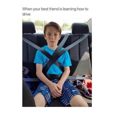 This is going to be me when my sister starts driving.  Close to get her PERMIT!!! Proud of you. <3 u