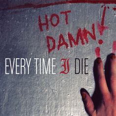 """Every Time I Die, """"Floater""""   #metalcore"""