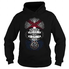 012-PLANTED IN ALABAMA WITH VIRGINIA ROOTS T-SHIRTS, HOODIES (39.95$ ==► Shopping Now) #012-planted #in #alabama #with #virginia #roots #shirts #tshirt #hoodie #sweatshirt #giftidea