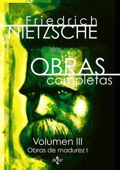 """Se reúnen en este volumen III de las Obras Completas de Nietzsche las tres obras de su primera madurez, redactadas entre 1878 y 1882 tras su retirada de la Universidad de Basilea para entregarse a una nueva vida como filósofo errante. A Humano, demasiado humano, Nietzsche le puso como subtítulo"""" Un libro para espíritus libres"""" , y lo calificó, hacia el final de su vida, ... https://www.youtube.com/watch?v=R3N0qBvsFa0…"""
