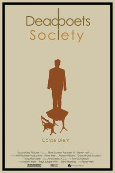 """Film Quote of the Day:  """"Carpe diem, seize the day boys, make your lives extraordinary.""""  Dead Poets Society (1989)"""