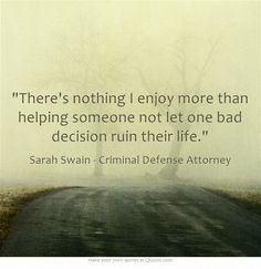 47 Best Quotes By Sarah Swain Images Criminal Defense Attorney Criminal Defense Uplifting Quotes