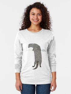 'Yurty says hang there' T-Shirt by Caroline Brennan Otter, Cotton Tote Bags, Tshirt Colors, Heather Grey, Classic T Shirts, Shirt Designs, Graphic Sweatshirt, Sayings, Sweatshirts