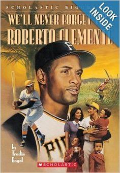 Well Never Forget You, Roberto Clemente Trudie Engel 0590688812 9780590688819 The biography of this star hitter tells of his youth in Puerto Rico and his career with the Pittsburgh Pirates. Pirates Baseball, Baseball Star, Baseball Players, Baseball Cards, Roberto Clemente, Pittsburgh Sports, Pittsburgh Pirates, Puerto Rican People, Puerto Rico History
