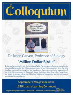 """Please join us on Friday, September @ 3 pm in the Library Learning Commons as Dr. Jason Garvon presents, """"Million Dollar Birdie"""" Dr. Garvon has been active with the Great Lakes Pip… Library Events, Lake Superior, Great Lakes, State University, Professor, Effort, September, Presentation, Join"""