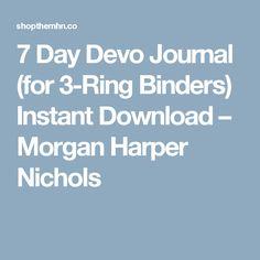 7 Day Devo Journal (for 3-Ring Binders) Instant Download                      – Morgan Harper Nichols