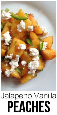 Jalapeño Vanilla Peaches with fresh Buttermilk Cheese. Sweet, spicy ...