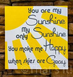 you are my sunshine, wall art, hand painted, wood sign, my only sunshine, baby nursery, sunshine wall art, yellow and gray, home decor