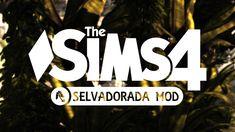 """Mod Les Sims - """"Selvadorada Mod"""" V1.0"""