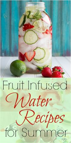 Fruit Infused Water Recipes for Summer