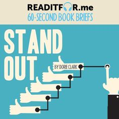 Stand Out in 60 seconds. Want the version? Get a free Readitfor.me account. Personal Development Books, Book Stands, Thing 1 Thing 2, Accounting, Leadership, Singing, This Book, Marketing, Writing