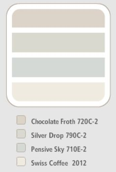 Behr - Colour Scheme (chocolate froth, silver drop, pensive sky, swiss coffee)