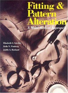 Fitting & Pattern Alteration: A Multi-Method Approach by Elizabeth L. Liechty http://www.amazon.com/dp/0870057758/ref=cm_sw_r_pi_dp_Y4FWub0E05JB8