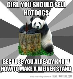 Panda Pickup Line: He really knows how to compliment the ladies…tjn