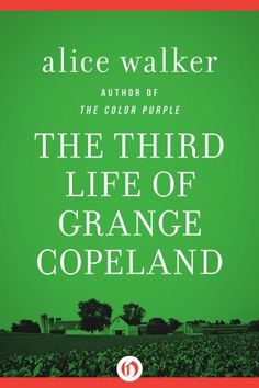 The Third Life of Grange Copeland by Alice Walker - BookBub Literary Fiction, Fiction And Nonfiction, I Love Books, Books To Read, Alice Walker, Thing 1, Book Club Books, Book Cafe, Book Clubs