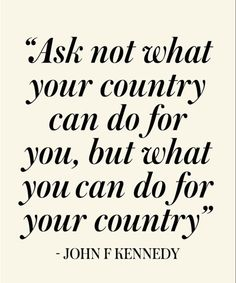 What Your Country Can Do - Beautiful Life Quote