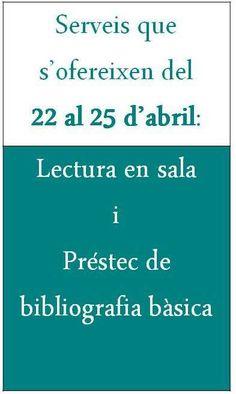 Servicios del 22 al 25 de abril: lectura en sala y préstamo de bibliografía básica