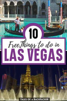 Las Vegas Free, Las Vegas Sign, Visit Las Vegas, Las Vegas Strip, Las Vegas Nevada, Cheap Things To Do, Free Things To Do, Usa Travel, Travel Tips