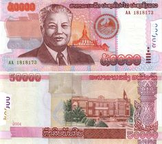 2002 series 50000-kip banknote, featuring Kaysone Phomvihane, the coat of arms of Laos, and the Haw Pha That Luang temple on the obverse side, and the Presidential Palace in Vientiane on the reverse side.