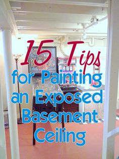 Tips on prepping and painting an exposed basement ceiling or open beam ceiling with an airless paint sprayer.