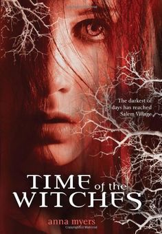 Time of the Witches by Anna Myers,