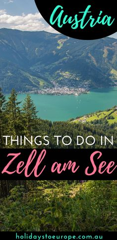 Things to do in Zell am See, Austria. Planning a visit to one of Austria's most beautiful lakes? In our Zell am See travel guide we've covered the things to do in Zell am See including outdoor activities, day trips and the best accommodations. Click to read: Things to do in Zell am See, Austria.