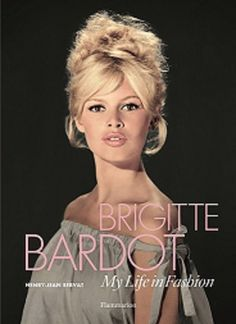 I have asked John Kirkwood to review this book: Brigitte Bardot: My Life in Fashion Henry-Jean Servat, Brigitte Bardot Publisher: Flammarion ISBN: 978-2080202697 £29.95 It may seem slightly odd t…