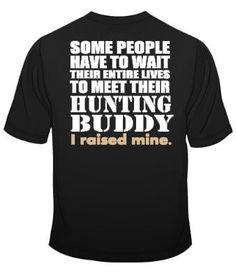 Hunting Buddy Shirt by LivieCreations on Etsy https://www.etsy.com/listing/202960049/hunting-buddy-shirt
