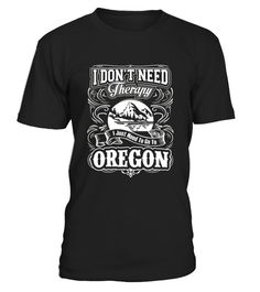 # I Don T Need Therapy  I Just Need To Go To Oregon State .  HOW TO ORDER:1. Select the style and color you want:2. Click Reserve it now3. Select size and quantity4. Enter shipping and billing information5. Done! Simple as that!TIPS: Buy 2 or more to save shipping cost!Paypal | VISA | MASTERCARDI Don T Need Therapy  I Just Need To Go To Oregon State t shirts ,I Don T Need Therapy  I Just Need To Go To Oregon State tshirts ,funny I Don T Need Therapy  I Just Need To Go To Oregon State t…