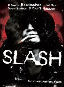 Slash By: Anthony Bozza,Slash. Click Here to buy this eBook: http://www.kobobooks.com/ebook/Slash/book-1KJTTsmtJU-gMh9XNfoLZA/page1.html# #kobo #ebooks