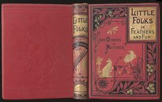 Olive Thorne Miller. Little Folks in Feathers and Fur. New York: E. P. Dutton & Co., 1879.    Variations on this basic design appeared on a series of books. The back board has an Oriental style cartouche embossed in blind. Along with Japanese art, Americans of the 1870s and 1880s were influenced by other cultures of the Near and Far East. Examples of Egyptian and Islamic architecture, crafts, and design were especially popular at the 1876 Philadelphia Centennial.