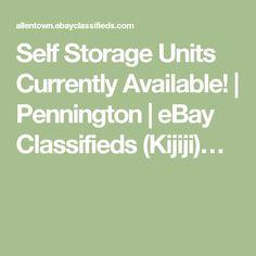 Self Storage Units Currently Available!   Pennington   eBay Classifieds (Kijiji)…