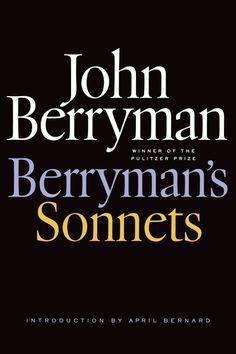 Berryman's Sonnets by John Berryman; edited by Daniel Swift