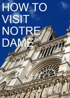 Best tips for visiting Notre Dame in Paris and avoiding the lines. #travel #france