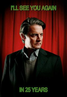 25 years... And today, JUST TODAY Twin Peaks is back and it's awesome!!! Happy birthday Twin Peaks, welcome to the future and thanks David Lynch!!! ♥