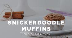 Keto Snickerdoodle Muffins | Healthful Pursuit